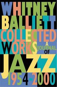 image of Collected Works : A Journal of Jazz 1954-2000