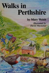 Walks in Perthshire by Mary Welsh - Paperback - First Edition - 1992 - from Church Street Books (SKU: 003095)