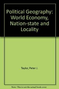 image of Political Geography: World Economy, Nation-state and Locality