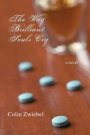 The Way Brilliant Souls Cry: a novel