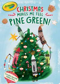 CHRISTMAS MAKES ME FEEL PINE GREEN
