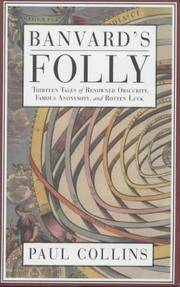 BANVARD'S FOLLY: THIRTEEN TALES of RENOWNED OBSCURITY, FAMOUS ANONYMITY, and ROTTEN LUCK.