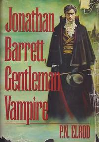 Jonathan Barrett, Gentleman Vampire: Red Death, Death and the Maiden, Death Masque, and Dance of...