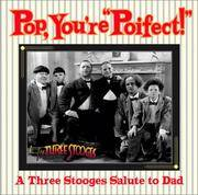 Pop, Your Poifect!:AThree Stooges Salute to Dad