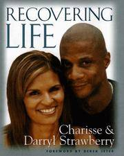 Recovering Life by  Charisse  Darryl & Strawberry - Signed First Edition - 1999 - from LSQ Books and Biblio.com