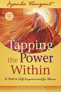 Tapping the Power Within: A Path to Self-Empowerment for Women [with CD]