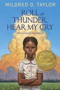 Roll of Thunder, Hear My Cry: 40th Anniversary Special Edition by  Mildred D Taylor - Hardcover - from Russell Books Ltd (SKU: ING9781101993880)