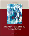 image of The Practical Skeptic: Readings in Sociology