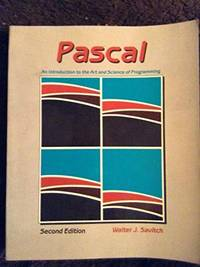 image of PASCAL: An Introduction to the Art and Science of Programming (Benjamin/Cummings series in structured programming)