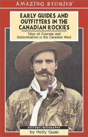 Early Guides and Outfitters in the Canadian Rockies  An Amazing Stories  Book  )