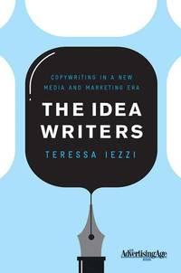 Idea Writers Copywriting in a New Media and Marketing Era