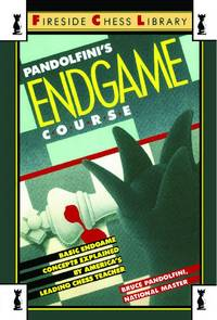 Pandolfini's Endgame Course: Basic Endgame Concepts Explained by America's Leading Chess...