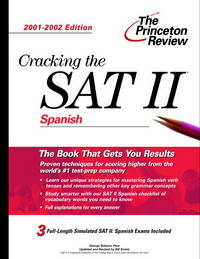 Cracking the SAT II: Spanish, 2001-2002 Edition