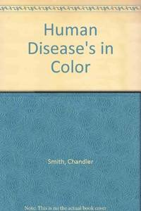 Human Diseases in Color.