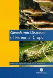 GANODERMA DISEASES OF PERENNIAL CROPS