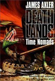 Time Nomads  (Death Lands Series)