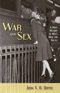 War and Sex: a Brief History of Men's Urge for Battle