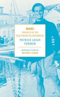 image of Mani: Travels in the Southern Peloponnese (New York Review Books Classics)