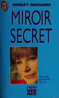 image of Miroir secret : mon plus grand role, ma vie by Maclaine Shirley