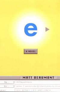 E : A Novel