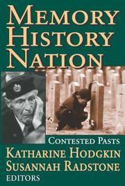 Memory, History, Nation (Memory and Narrative)
