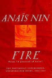 Fire: From a Journal of Love The Unexpurgated Diary of Anais Nin 1934-1937