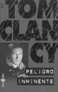 image of Peligro Imminente / Clear and Present Danger (Spanish Edition)