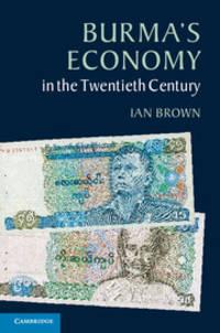 image of Burma's Economy in the Twentieth Century