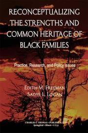 strengths of black families Get this from a library the strengths of african american families : twenty-five years later [robert bernard hill.
