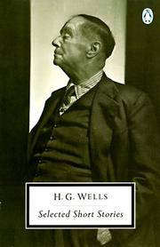 H. G. Wells: Selected Short Stories (Penguin Twentieth-Century Classics)