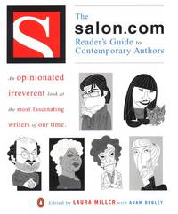 The Salon.Com Reader's Guide to Contemporary Authors. An Opinionated, Irreverent Look at the...