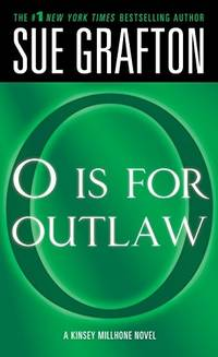 O is for Outlaw - Kinsey Millhone Alphabet Mysteries