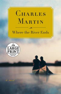 image of Where the River Ends (Random House Large Print (Cloth/paper))