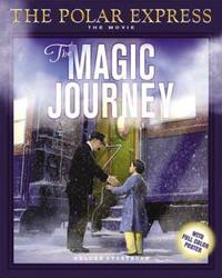 The Magic Journey (Polar Express the Movie)