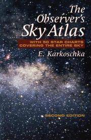 Observer's Sky Atlas : With 50 Star Charts Covering the Entire Sky