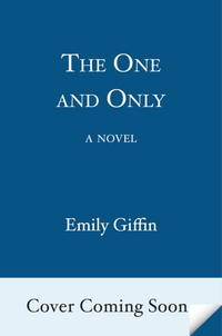 The One & Only: A Novel SIGNED