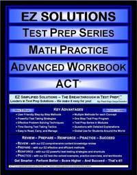 EZ solutions Test Prep Series Math Practice Advanced Workbook ACT