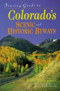 Touring Guide to Colorado's Scenic and Historic Byways