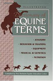 Illustrated Dictionary of Equine Terms.