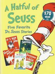 image of A Hatful of Seuss: Five Favorite Dr. Seuss Stories: Horton Hears A Who! / If I Ran the Zoo / Sneetches / Dr. Seuss's Sleep Book / Bartholomew and the Oobleck