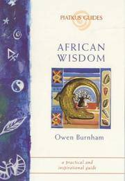 African Wisdom (Piatkus Guides) A practical and inspirational guide. by Owen Burnham - Paperback - 2000 - from Raffles Bookstore (SKU: Gl3.81)