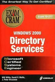 MCSE Windows 2000 Directory Services Exam Cram (Exam 70-217)