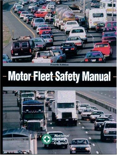 motor fleet safety manual 4th edition by council