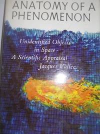 image of Anatomy of a Phenomenon: Unidentified Objects in Space--A Scientific Appraisal.