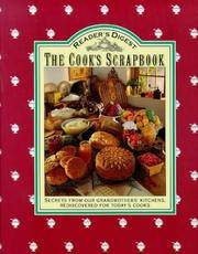 Reader's Digest The Cook's Scrapbook: Secrets from Our grandmothers' Kitchens,...