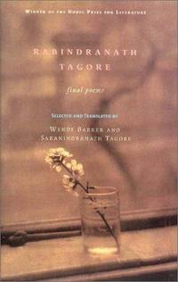 Tagore : Final Poems