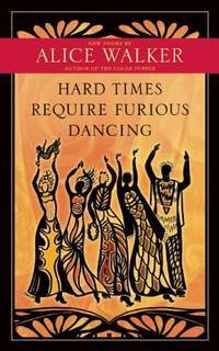image of Hard Times Require Furious Dancing: New Poems