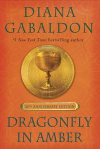 image of Dragonfly in Amber (25th Anniversary Edition): A Novel (Outlander)