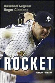 The Rocket Baseball Legend Roger Clemens