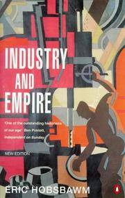 image of Industry and Empire: From 175 to the Present Day